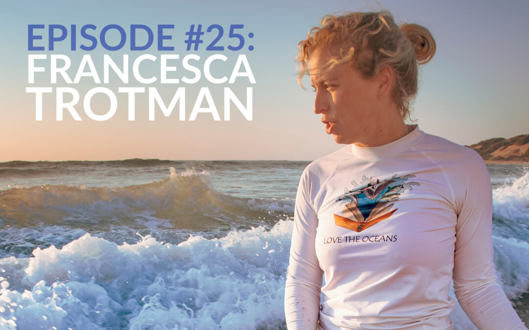 Francesca Trotman – Founder Of Love The Oceans & Underwater Photographer